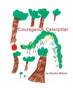 Courageous Caterpillar