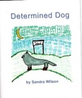 Determined Dog