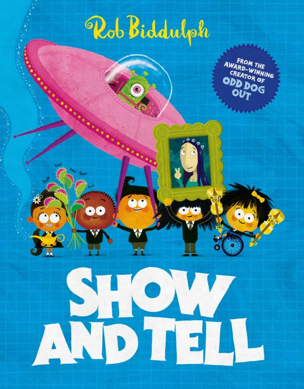Show and Tell by Rob Biddulph HarperCollins