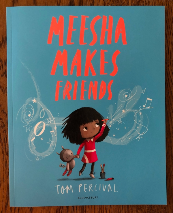 Meesha Makes Friends by Tom Percival Bloomsbury