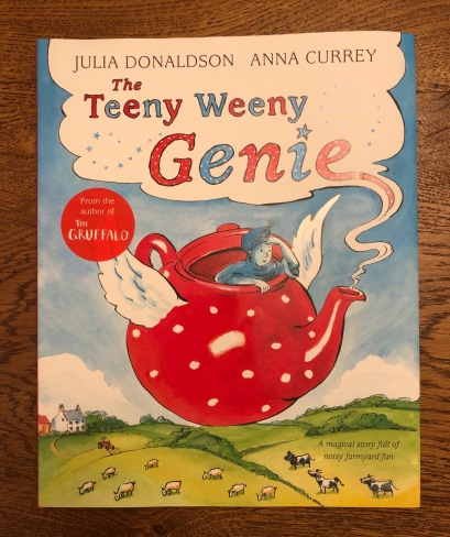 Teeny Weeny Genie by Julia Donaldson and Anna Currey Macmillan