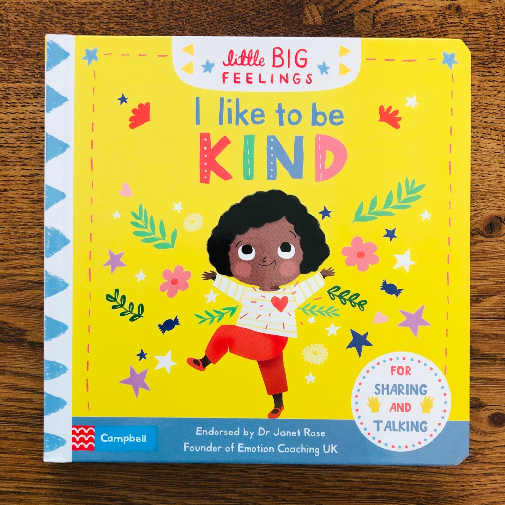 I Like to Be Kind by Campbell Books, illustrated by Marie Paruit