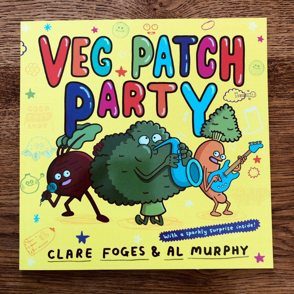 The Veg Patch Party by Clare Foges and Al Murphy Faber
