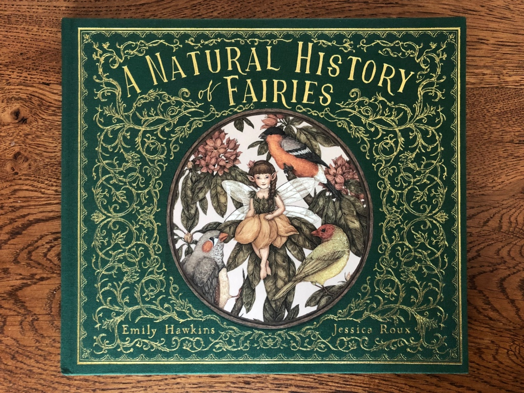 Cover A Natural History of Fairies by Emily Hawkins & Jessica Roux