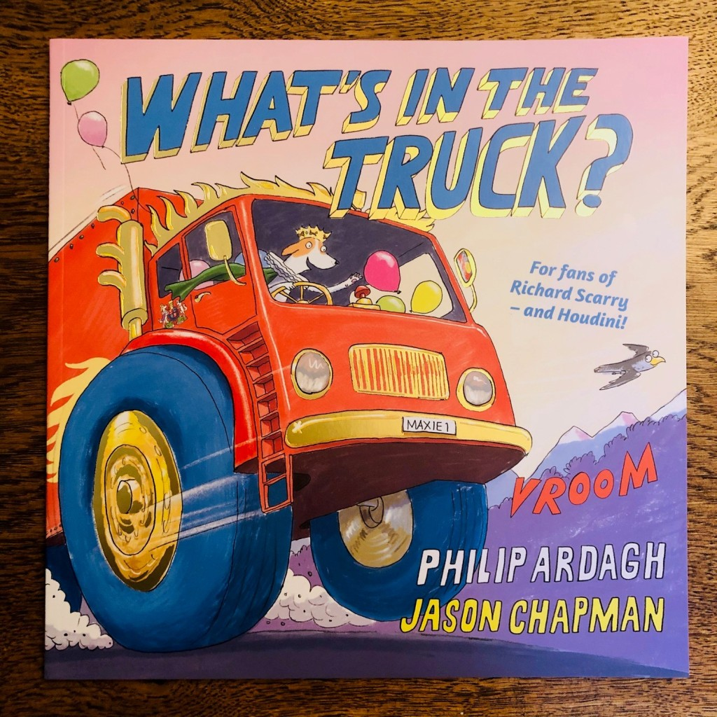 Cover What's in the Truck? by Philip Ardagh and Jason Chapman Faber