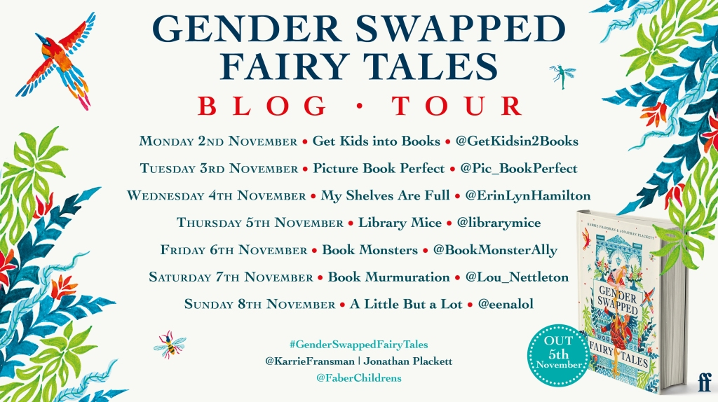 Gender Swapped Fairy Tales by Karrie Fransman and Jonathan Plackett blog tours