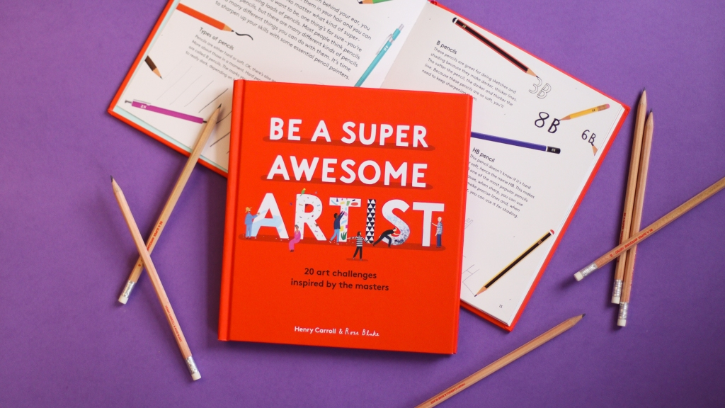 Be a Super Awesome Artist by Henry Carroll and Rose Blake Giveaway