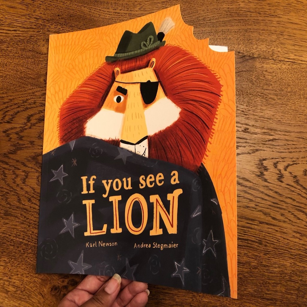 If You See a Lion by Karl Newson & Andrea Stegmaier