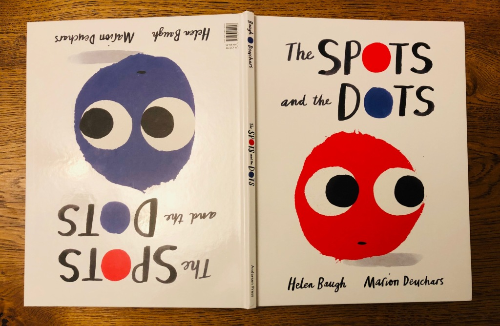 The Spots and the Dots by Helen Baugh & Marion Deuchars