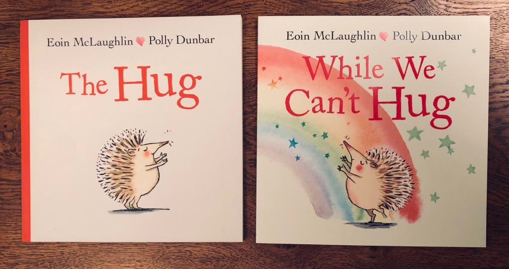 Book cover The Hug and While We Can't Hug by Eoin McLaughlin & Polly Dunbar Faber