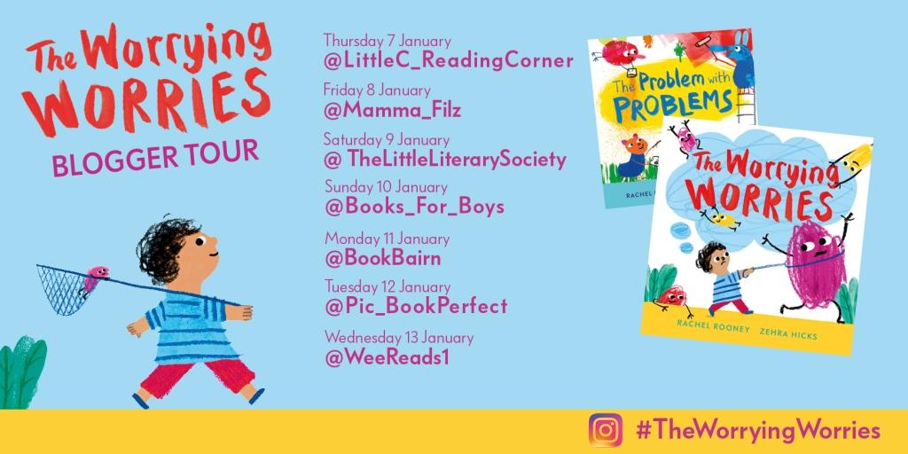 The Worrying Worries by Rachel Rooney & Zehra Hicks Blog Tour Card