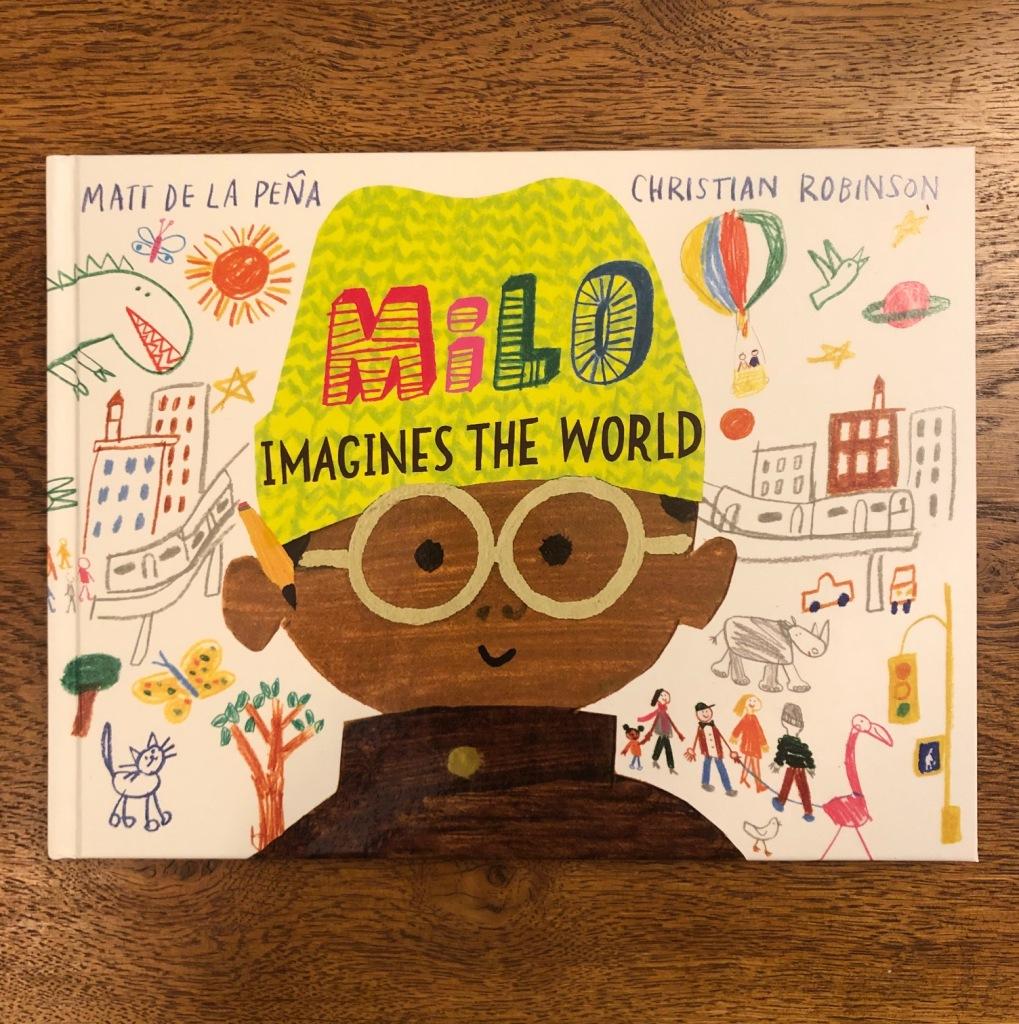 Milo Imagines the World by Matt de la Peña & Christian Robinson Two Hoots Macmillan book cover