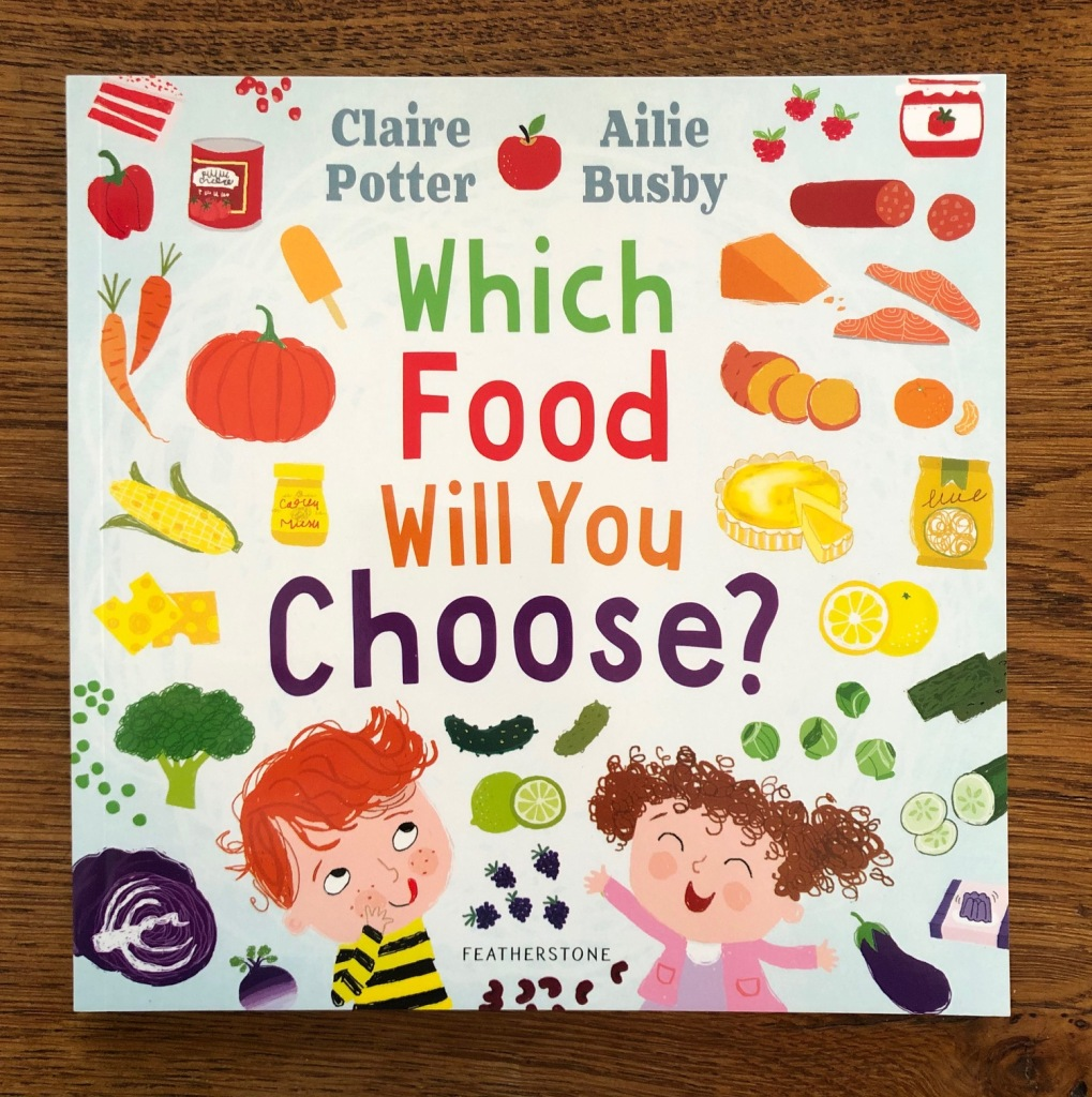 Which Food Will You Choose? by Claire Potter & Ailie Busby Bloomsbury Education cover