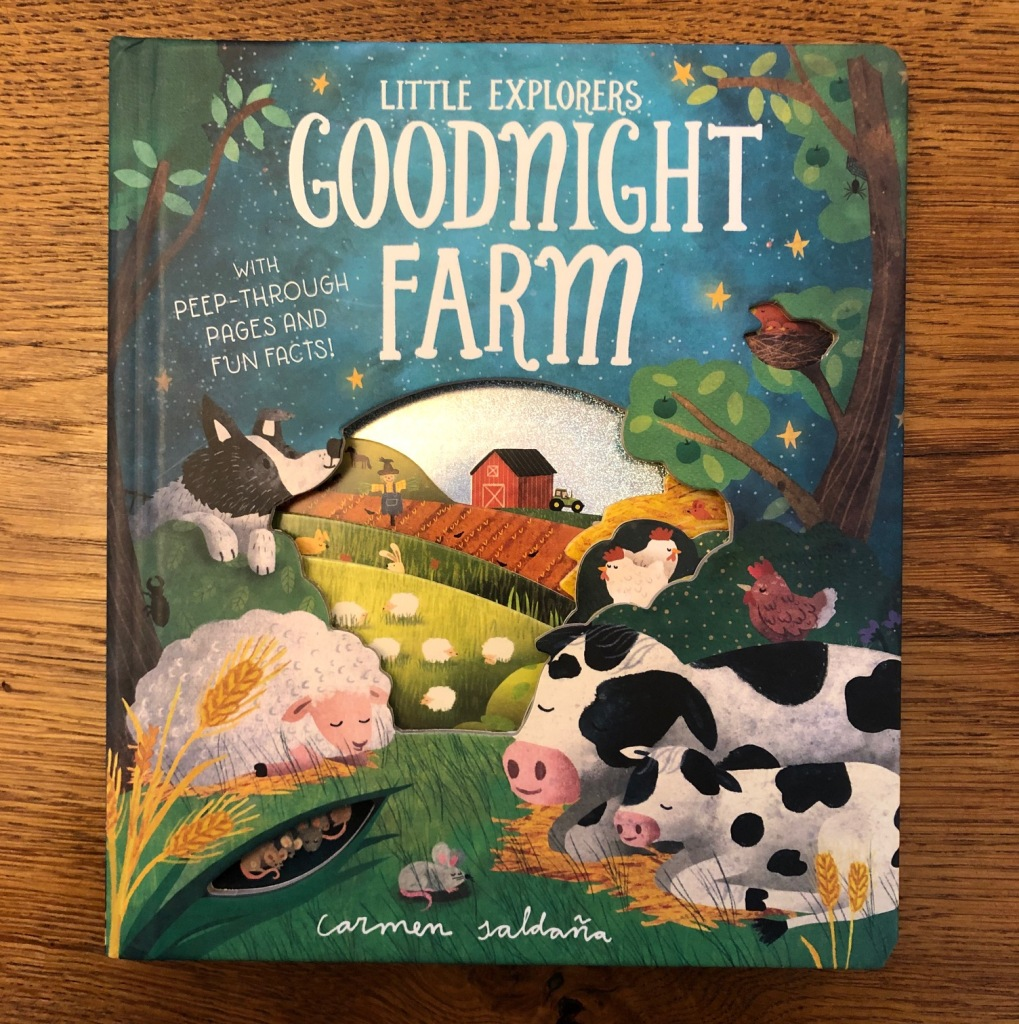 Goodnight Farm by Becky Davies and Carmen Saldaña is part of Little Tiger's Little Explorers series