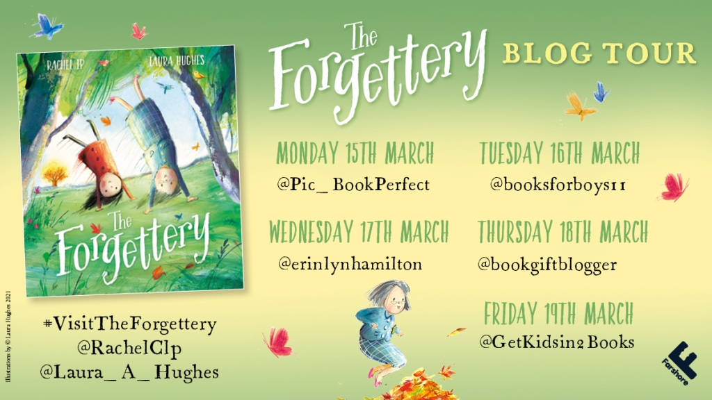 The Forgettery by Rachel Ip and Laura Hughes Farshore Books blog tour