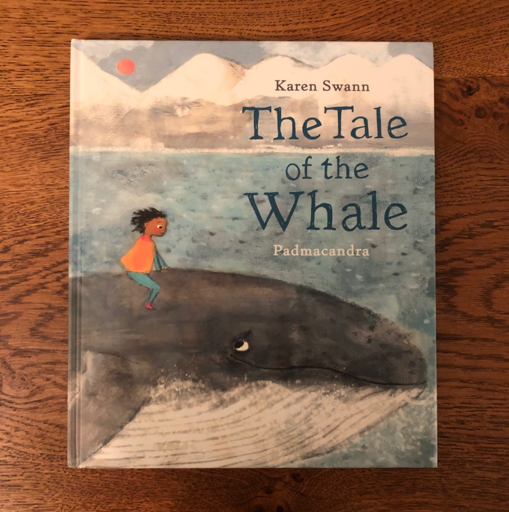 The Tale of the Whale by Karen Swann and Padmacandra Scallywag Press book cover