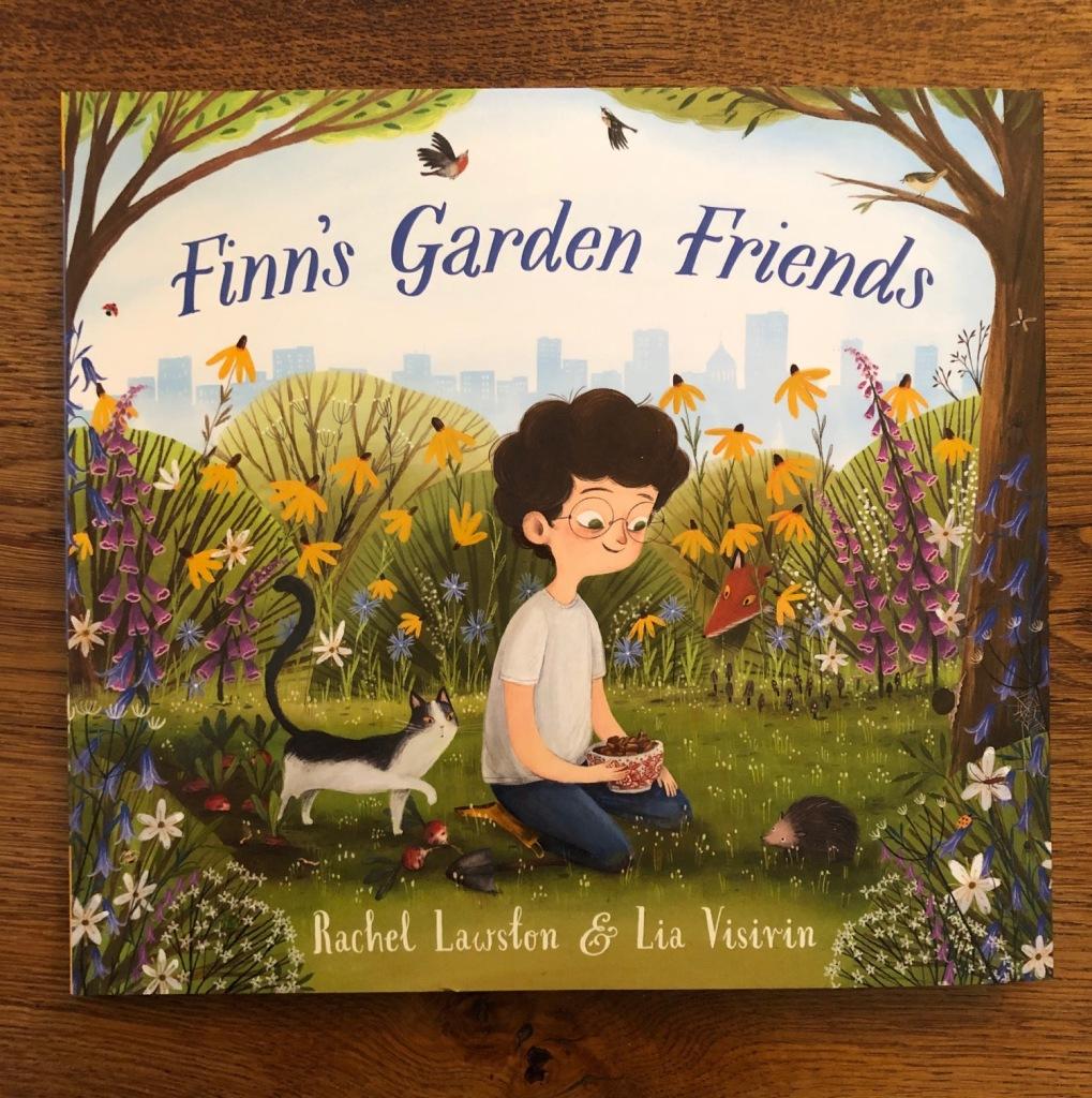 Finn's Garden Friends by Rachel Lawston and Lia Visirin