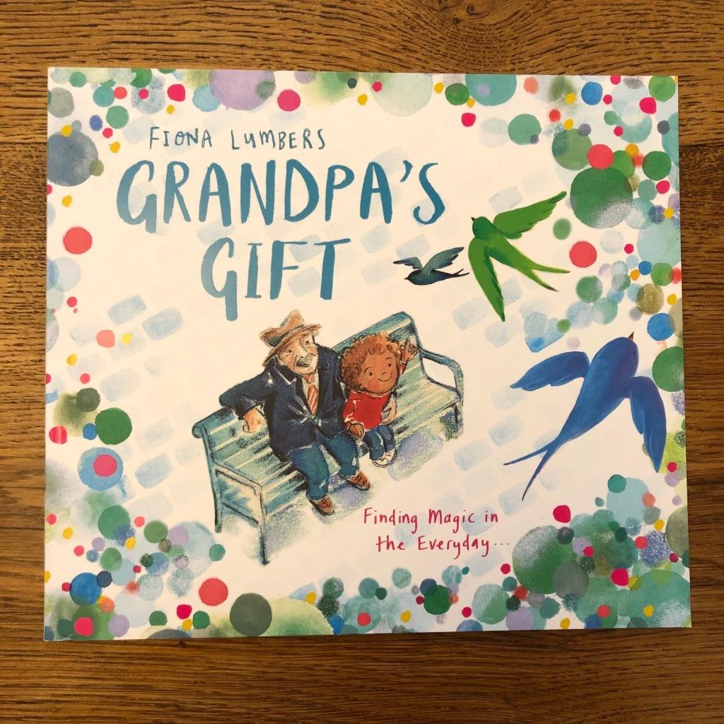 Grandpa's Gift by Fiona Lumbers