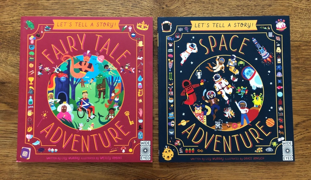 Let's Tell a Story: Fairy Tale and Space Adventure by Lily Murray and Wesley Robins & Grace Boruch