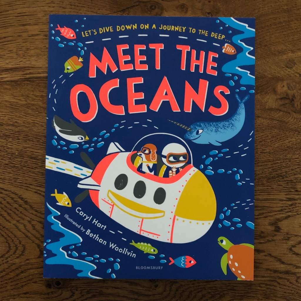 Meet the Oceans by Caryl Hart and Bethan Woollvin