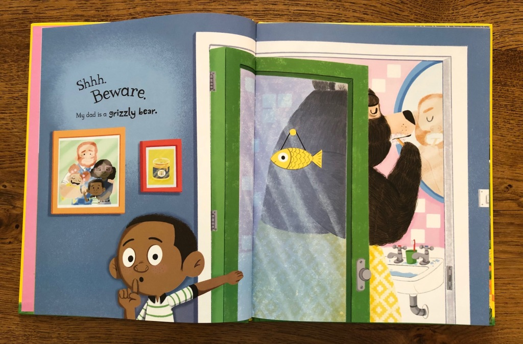 My Dad Is A Grizzly Bear by Swapna Haddow and Dapo Adeola Macmillan