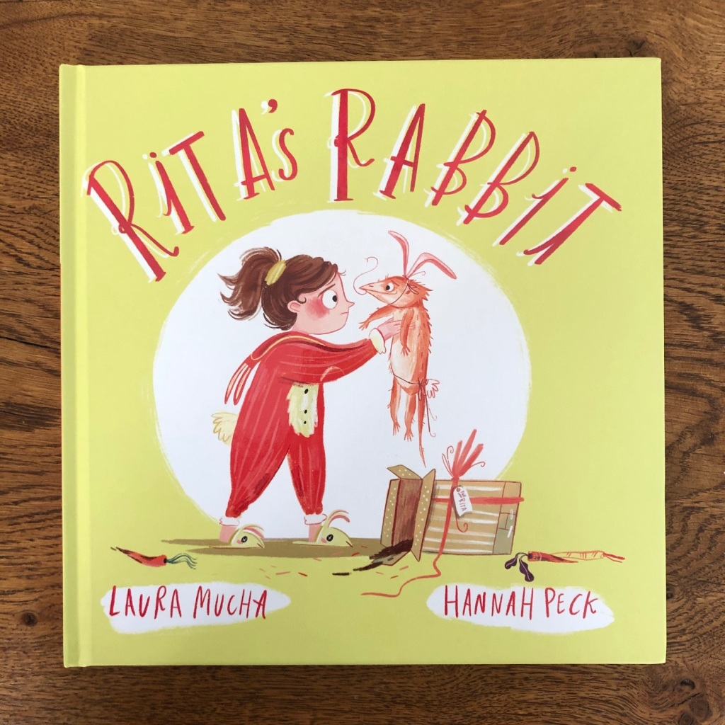 Rita's Rabbit by Laura Mucha and Hannah Peck Faber and Faber