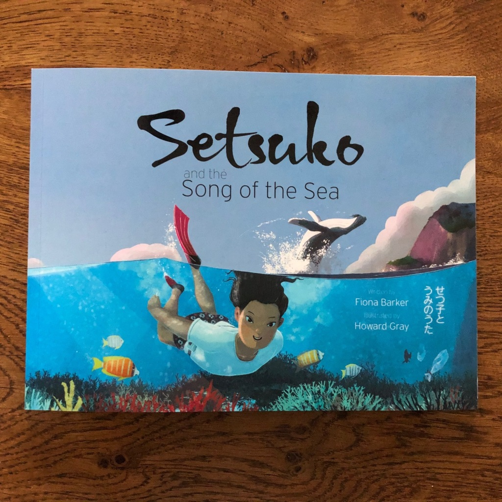 Setsuko and the Song of the Sea by Fiona Barker and Howard Gray