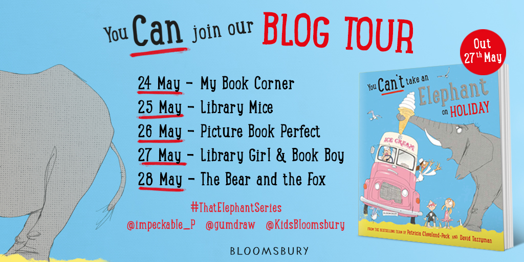 Blog Tour You Can't Take an Elephant on Holiday by Patricia Cleveland-Peck and David Tazzyman
