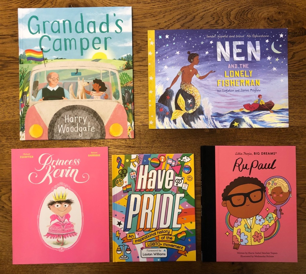Five exceptional children's books with LGBTQ+ themes. Nen and the Lonely Fisherman by Ian Eagleton and James Mayhew; RuPaul by Maria Isabel Sanchez Vegara and Wednesday Holmes; Grandad's Camper by Harry Woodgate; Princess Kevin by Michael Escoffier and Roland Garrigue; Have PRIDE by Stella Caldwell, Sue Sanders and Season of Victory