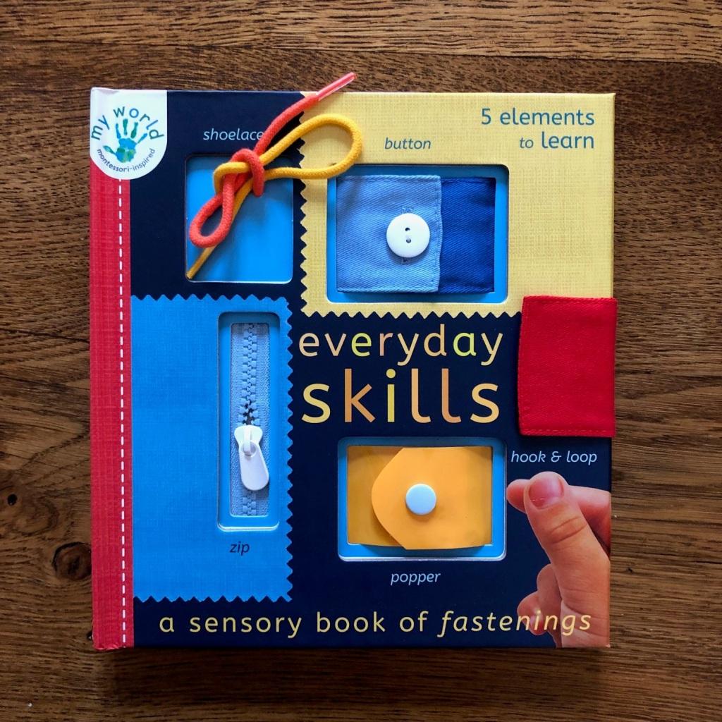 Everyday Skills: A Sensory Book of Fastenings by Nicola Edwards & Thomas Elliott