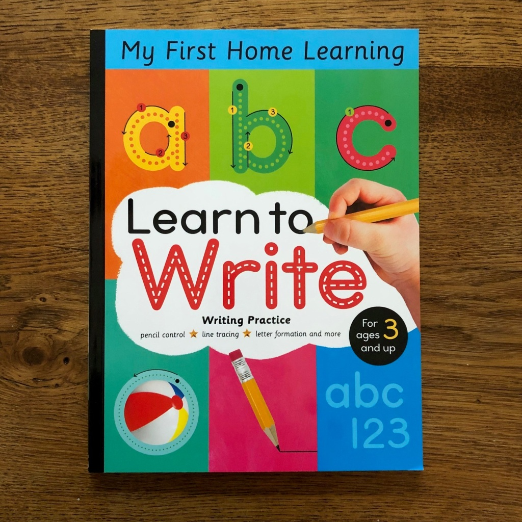 Learn to Write: Pencil Control, Line Tracing, Letter Formation and More by Lauren Crisp