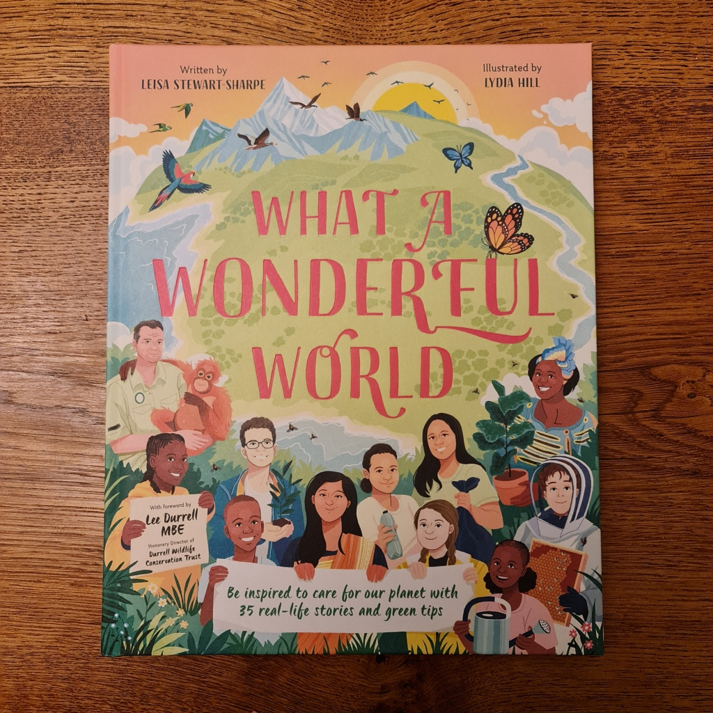 What a Wonderful World by Leisa Stewart-Sharpe and Lydia Hill